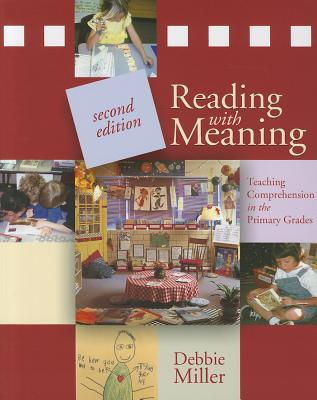 Reading With Meaning By Miller, Debbie
